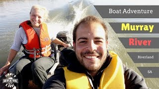 Let´s go on a Boat Trip  -Riverland-