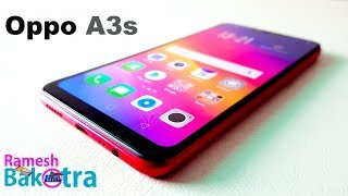 Oppo A3s Full Review and Unboxing