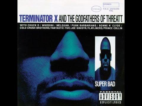 Terminator X - Super Bad (1994) - FULL ALBUM