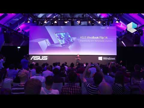 """ASUS press conference at IFA 2017 """"The edge of beyond"""" - ZenBook Flip 14 and 15, VivoBook Flip 14"""