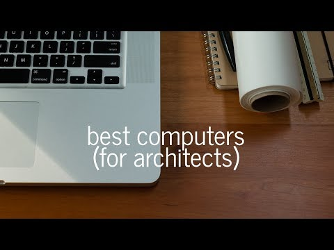 How to Choose a Computer for Architecture