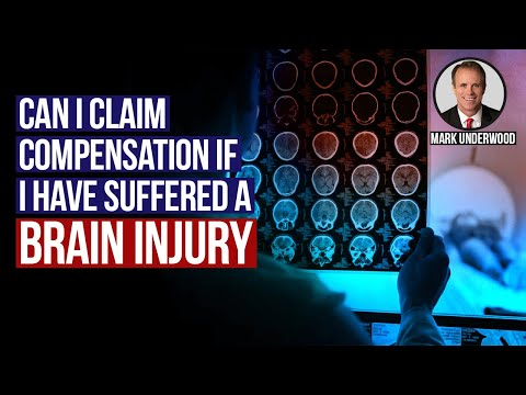 Can I claim compensation if I have suffered a brain injury?