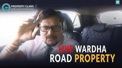 Buy Property on Nagpur - Wardha Road or NOT ?