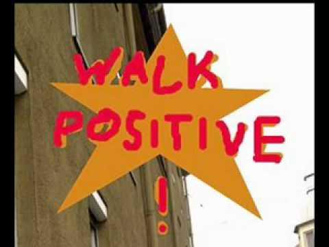 Walk Positive