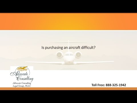 Is purchasing an aircraft difficult?