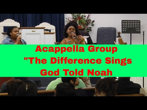 Acappella Group The Difference Sings God Told Noah