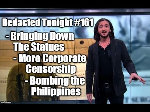 Bringing Down the Statues, More Corporate Censorship, Bombing the Philippines [161]