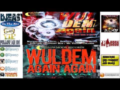 Wul Dem Again Riddim Mix FULL(Yellow Moon)Alkaline,Mavado,Aidonia,Kartel,Merciless Demarco,Konshens,