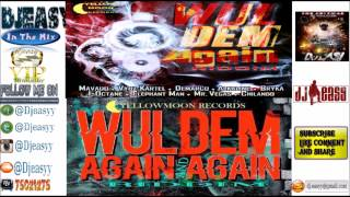 Wul Dem Again Riddim Mix FULL(Yellow Moon)Alkaline,Mavado,Aidonia,Kartel,Merciless Demarco,Konshens,