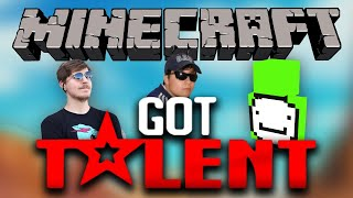MINECRAFT'S GOT TALENT (ft. MrBeast & Dream)