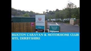 Buxton Caravan & Motorhome Club Site August 2018