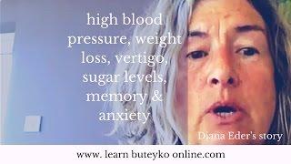High blood pressure, vertigo, memory and weight loss - Diana Eder