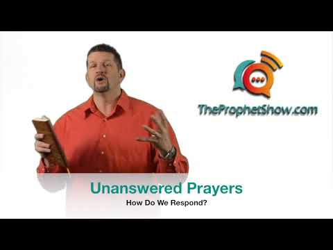 Do You Have Unanswered Prayers? The Prophet Show #021