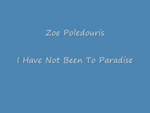 Zoe Poledouris - I Have Not Been To Paradise