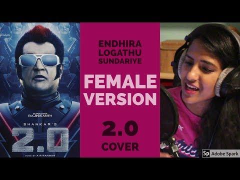 Endhira Logathu Sundariye   2.0 Tamil Female Cover   A R Rahman   Saumi &  Selojan