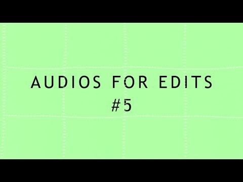 Audios for edits #5 | Music Finder