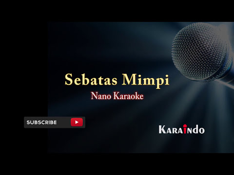 Nano sebatas mimpi karaoke no vocal