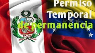 """Como tramitar el """"PERMISO TEMPORAL DE PERMANENCIA PARA VENEZOLANOS (PTP) I Venezolano en Perú"""