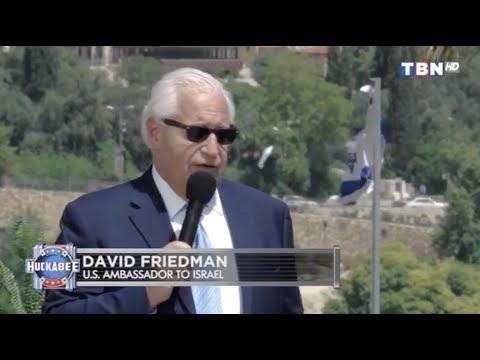 What Was Going Through U.S. Ambassador David Friedman's Mind?   Huckabee