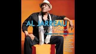 My old friend / Al Jarreau