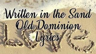 Written In The Sand Old Dominion Lyrics