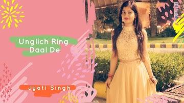 Unglich Ring Daal De | Nidhhi Agerwal, Ankur Rathee | Jyoti Singh Choreography