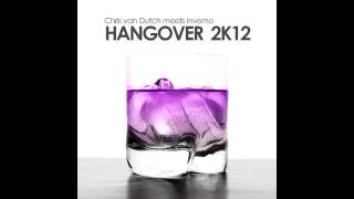 Chris van Dutch meets Inverno - Hangover 2k12 (Vanilla Kiss vs. Phillerz Radio Edit)