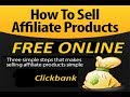 How to sell ClickBank Products free Online