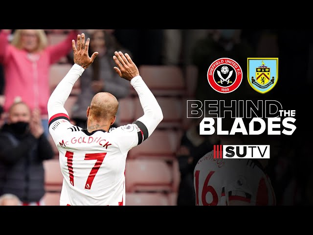 Behind The Blades   Sheffield United vs Burnley   Pitchside/Tunnel Cam   Fans back at Bramall Lane!