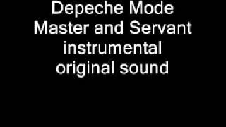 Master and Servant instrumental (Depeche Mode)