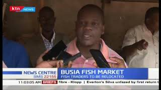 Over 600 fish traders in Busia to be relocated awaiting construction of  market