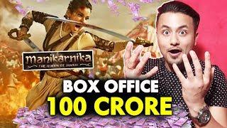 Manikarnika Crosses 100 CRORE At Box Office | Kangana Ranaut