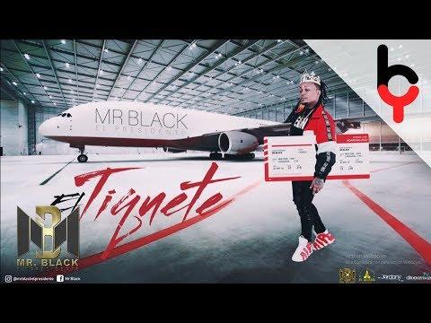 El Tiquete - Mr Black (Audio)
