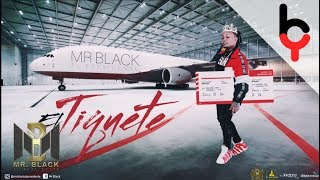 El Tiquete - Mr Black (Audio)