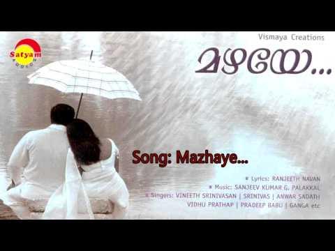 Mazhaye -  Mazhaye