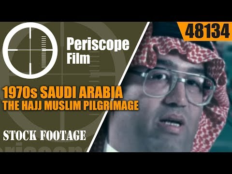 1970s SAUDI ARABIA  THE HAJJ MUSLIM PILGRIMAGE   TRAVELOGUE MOVIE 48134