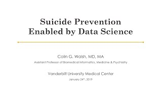 Suicide Prevention Enabled by Data Science