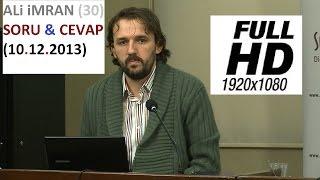 ALi iMRAN (30) SORU & CEVAP (10.12.2013)