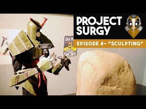 PROJECT SURGY - Episode 4: Sculpting