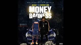 Chronic Law & M Gee - Money Badness [Mechanic Inc. Music] May 2019