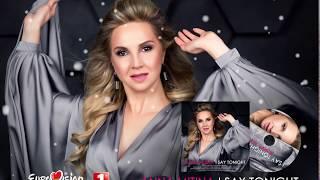 ESC 2018   Belarus - Anna Mitina - I SAY TONIGHT (Author: Raymond Anokhin)