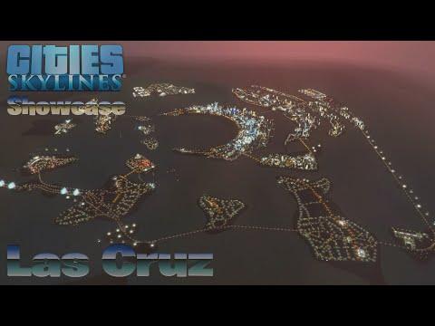 Cities Skylines Showcase - Las Cruz |
