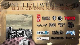 Neile / Liwenlwc - Na linii ognia (feat. dj. Bulb)