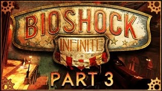 Let's Play Bioshock Infinite | #3 - Order Of The Raven.