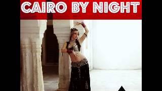 """Ya Hassan -- يا حسن """" """"/ CAIRO BY NIGHT"""