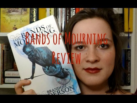 The Bands of Mourning | Review