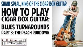 "How to Play Cigar Box Guitar - Blues Turnarounds Pt 3: ""The Peach Rundown"""