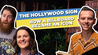 The Hollywood Sign: How a Billboard Became an Icon | Do Go On