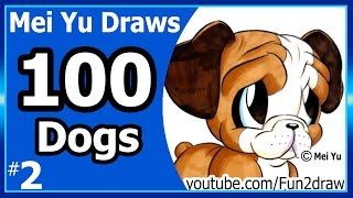 Cute Bulldog - Mei Yu Draws 100 Dogs #2 - 100 Drawings Challenge - Fun2draw