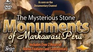 The Mysterious Stone Monuments of MARKAWASI PERU - FEATURE FILM